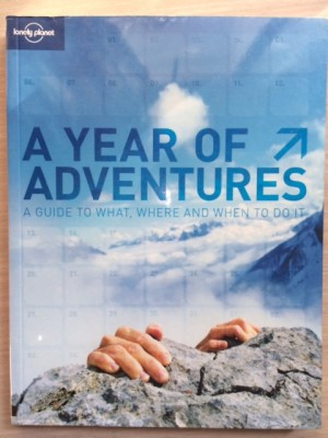 Lonely Planet : A Year of Adventures