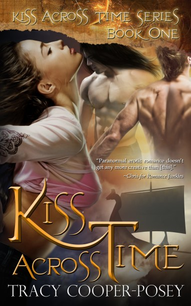 Kiss Across Time by Tracy Cooper-Posey