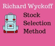 Richard wyckoff stock selection method