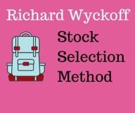 Richard wyckoff stock selection method