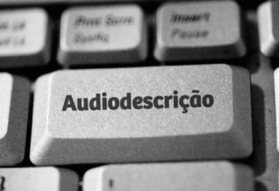 audiodescrição - tradutor iniciante