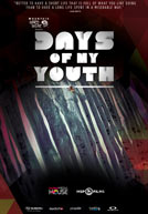 Days of My Youth - Trailer
