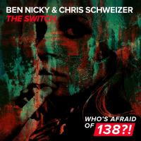 Ben Nicky & Chris Schweizer - The Switch