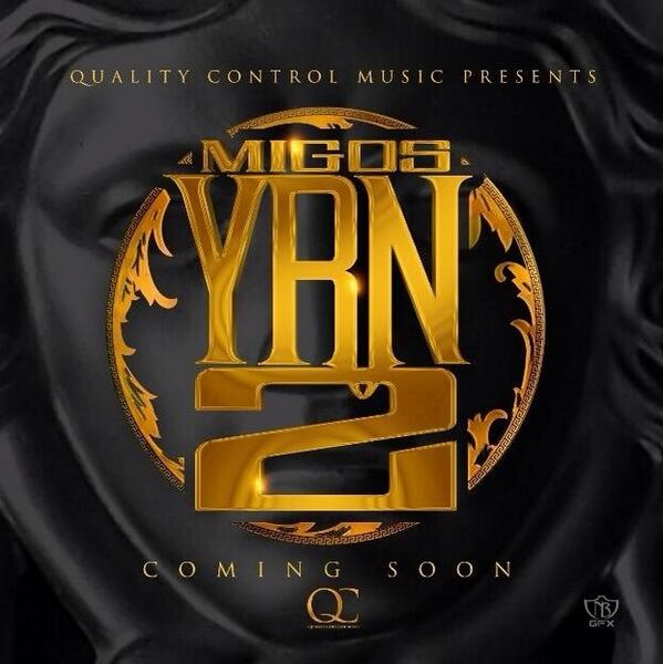 Migos – Young Rich Niggas 2 [Artwork]