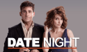 Date Night starring Steve Carell and Tina Fey now playing