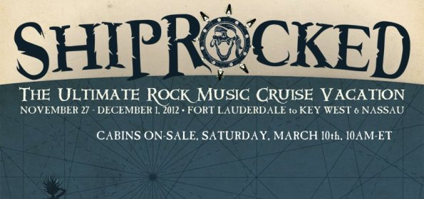 ShipRocked 2012 ShipRocked Announce 2012 Lineup