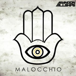 Abandon All Ships Malocchio New Music Tuesday – 2/11/14
