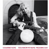 "New Song – Courtney Love ""You Know My Name"""