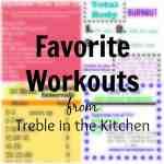 Favorite Workout Roundup