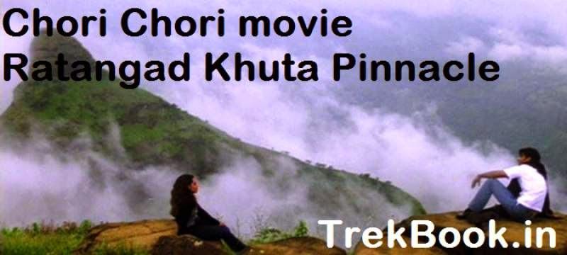 Chori Chori Ratangad Khuta Pinnacle