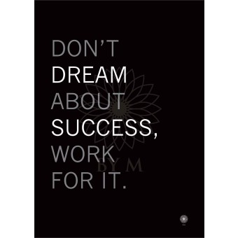 don_t_dream_about_success_50x70_print