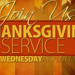 Thanksgiving Eve Worship – Wednesday, November 22nd, 7:00PM