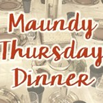 Lasagna Dinner on Maundy Thursday – Everyone Welcome!