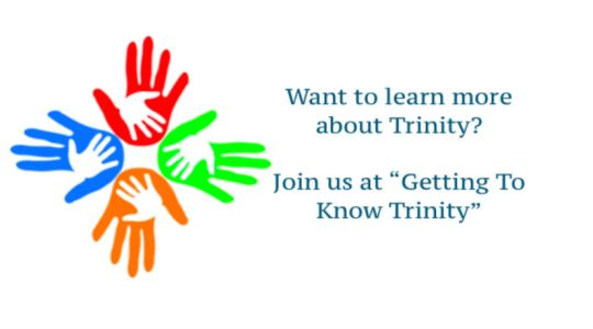 Getting To Know Trinity