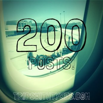 Celebrating 200 Blog Posts in 2+ years on Trips With Tykes