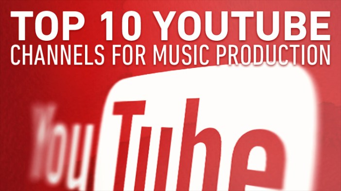 top 10 youtube channels for music production
