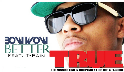 Bow Wow - Better ft T Pain