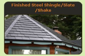 Finished Steel Shingle Slate Shake Metal Roof - Click to See Examples