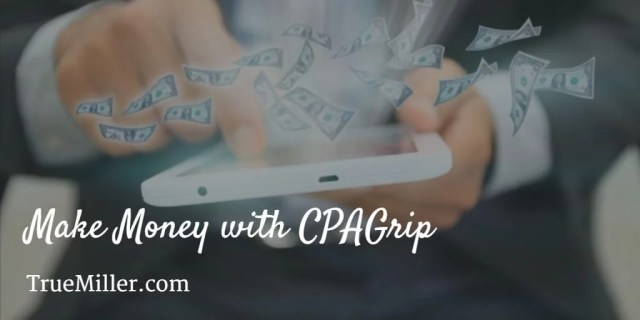 Make Money with CPAGrip