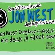 Foundation Skateboards: Jon West