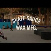 Skate Sauce Commercial