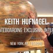NY Skateboarding: Keith Hufnagel