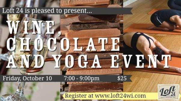 Wine, Chocolate and Yoga – Oh My!