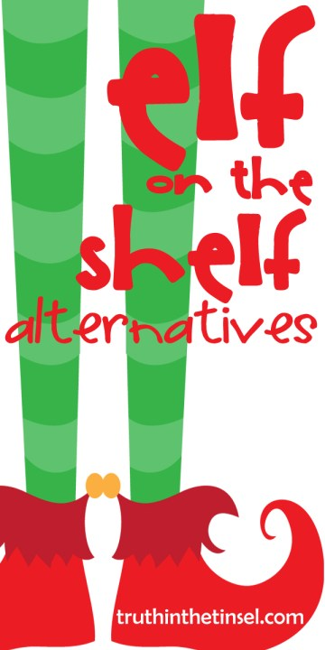 10 fun Elf on the Shelf Alternatives from TruthintheTinsel.com