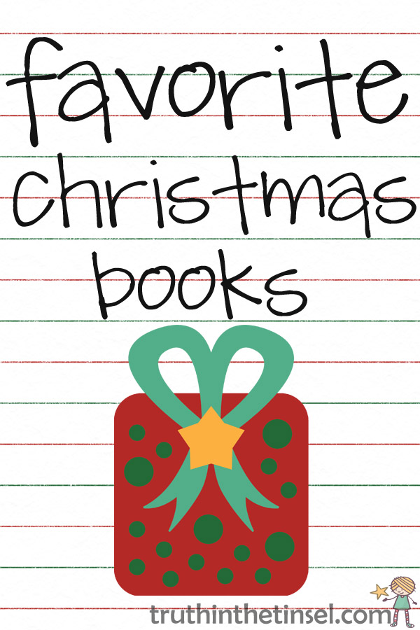 Favorite Christmas books to use with Truth in the Tinsel.