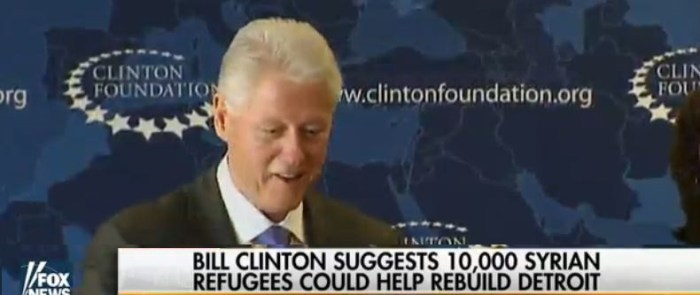 Bill Clinton's Brilliant Idea: 'Let's Put 10,000 Syrian Muslim Refugees In Detroit To Rebuild City' (Video)