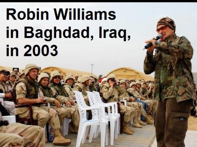 Robin Williams in Baghdad Iraq in 2003