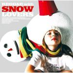 Reggae with Snow Lovers