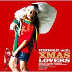 Reggae with Xmas Lovers