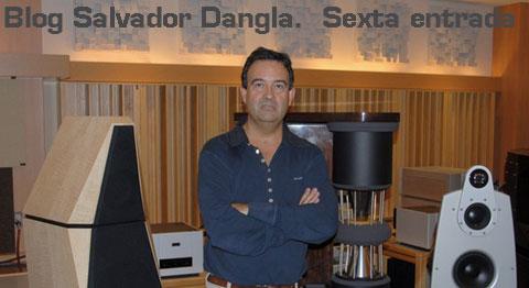 Experto en High End Salvador Dangla