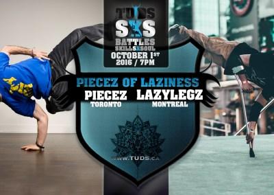 Piecez and LazyLegz