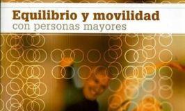 Reseña del libro 'Equilibrio y movilidad con personas mayores', de Paidotribo