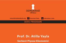 DEMOKRASI OKULU DERS-ATILLA YAYLA
