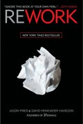 Rework - Jason Fried e David Heinemeier Hansson (Editora Random House)