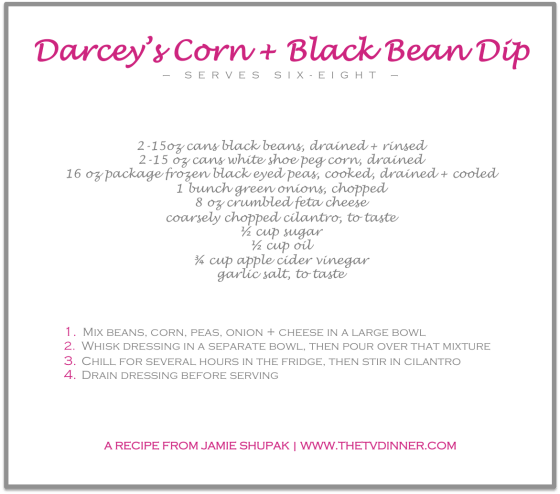 RECIPE darcey corn black bean dip