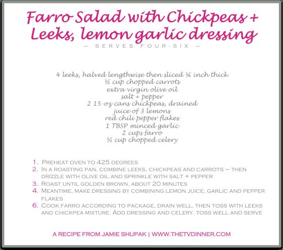 RECIPE farro salad chickpeas leeks
