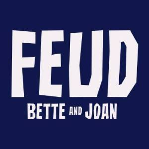 Promo art for Feud: Bette and Joan