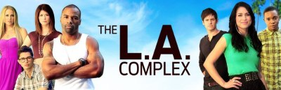 The LA Complex cancelled