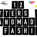 12 Letters of Handmade Fashion – A wie Ankündigung