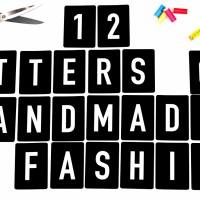 12 Letters of Handmade Fashion - Übersicht über die Aktion