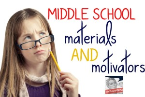 Middle School: Materials and Motivators Linky Party