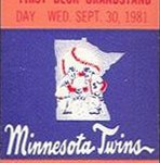 Ticket for the final Twins game at Met Stadium on September 30, 1981. Click on the ticket to see the full image.