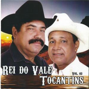 Rei do Vale e Tocantins