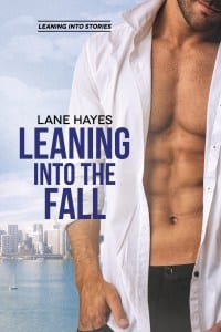 Leaning into the by Lane Hayes: Blog Tour, with Excerpt and Giveaway