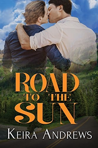 Road to the Sun by Keira Andrews: New Release Review