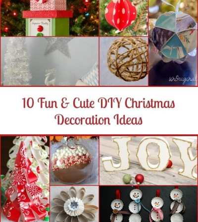 10 Fun & Cute DIY Christmas Decoration Ideas